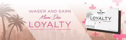 loyality points Miami dice casino